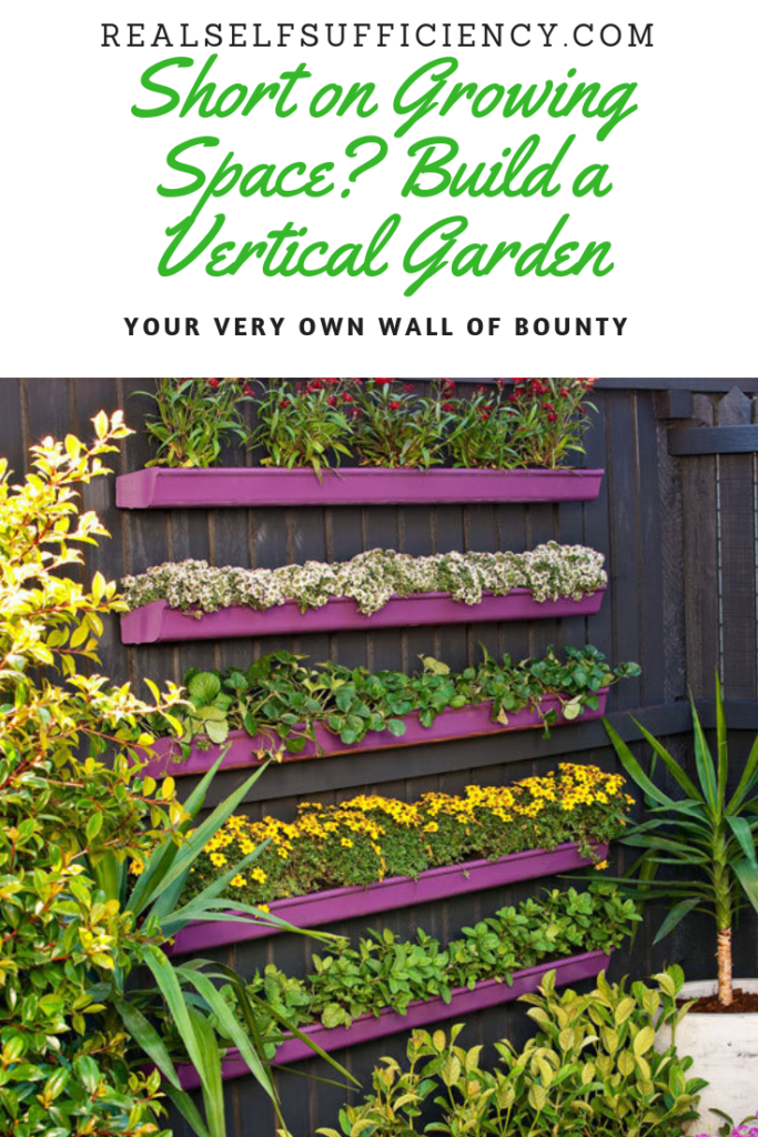 Short On Growing Space Build A Vertical Garden Your Very Own Wall Of Bounty